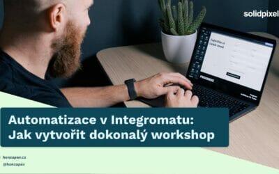 Jak automatizovat prodej workshopů (ukázka automatizace)